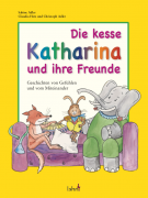 Bilderbuch Kesse Katharina